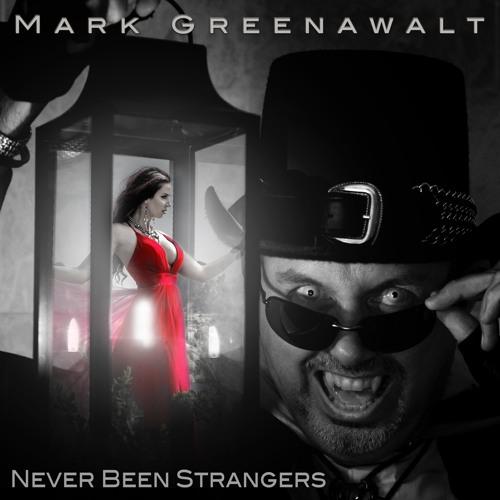 Never Been Strangers