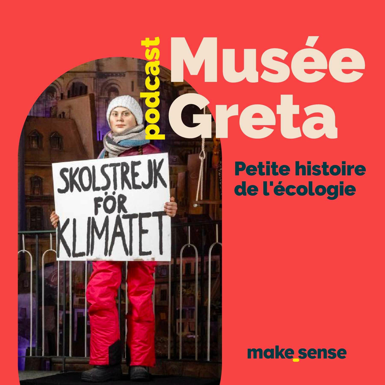 Musée Greta, petite histoire de l'écologie