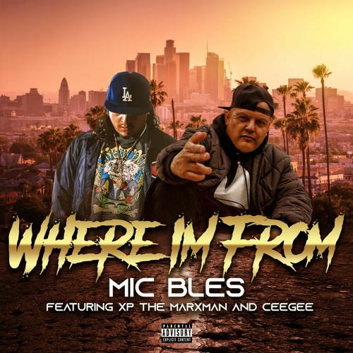 Where Im From Featuring Xp The Marxman & CeeGee