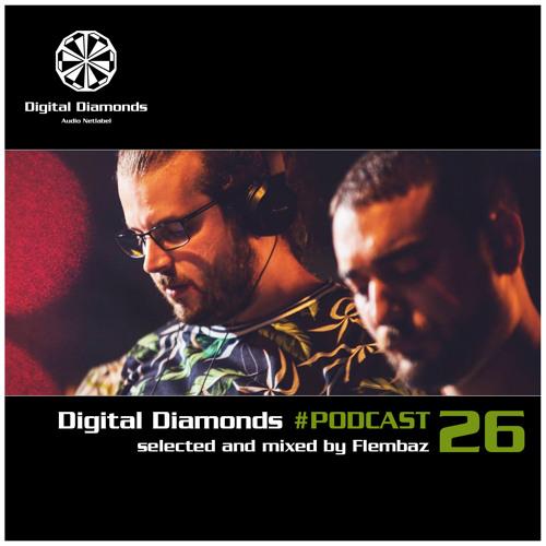 Digital Diamonds #PODCAST 26 by Flembaz