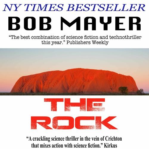The Rock by Bob Mayer