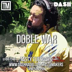 Tasty Tuesdays Vol. 50 (2021-10-5) (Guest Mix Doble War)