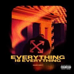 Everything Is Everything (prod. by itsashleetho)