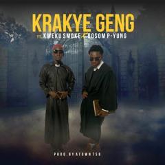 Krakye Geng feat. kweku smoke x bosom p-yung