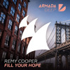 Remy Cooper - Fill Your Hope [OUT NOW]