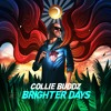 Collie Buddz - Brighter Days (Official Audio)