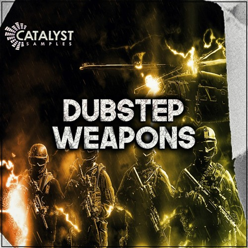 Catalyst Samples - Dubstep Weapons