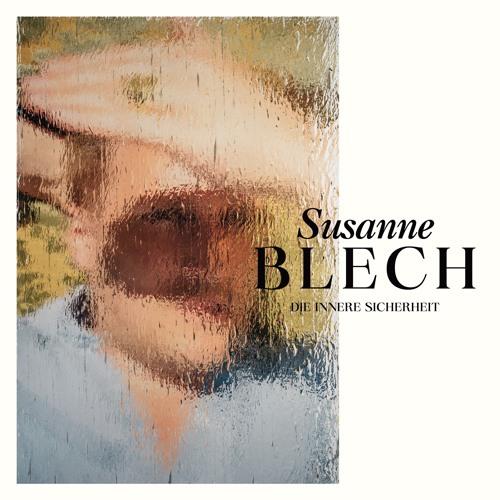 Susanne Blech  - Die Innere Sicherheit (EP-Snippet)