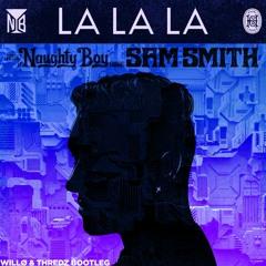 LA LA LA (Thredz & WILLØ Bootleg)