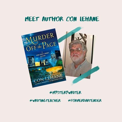 Tell Me Your Secrets ep 04: Meet Mystery Author Con Lehane