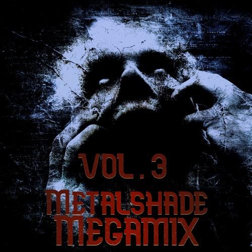 METALSHADE MEGAMIX VOL.3