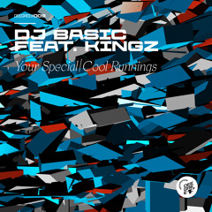 DJ Basic feat. Kingz 'Your Special' [Deegree Recordings]