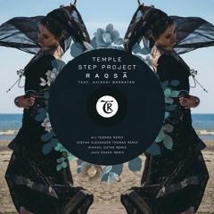𝐏𝐑𝐄𝐌𝐈𝐄𝐑𝐄: Temple Step Project (Feat. Avishai Barnatan)  -  Raqsā(Ali Termos Remix)