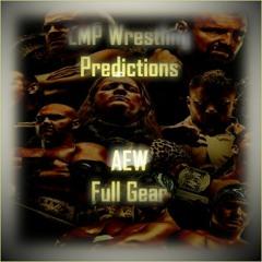 Wrestling Predictions #8 - AEW: Full Gear