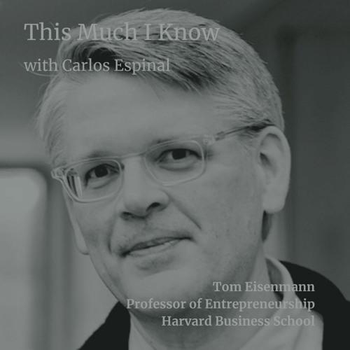 HBS's Tom Eisennman on why startups fail