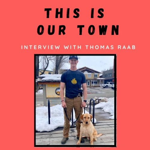This Is Our Town - Wednesday, June 3 - Thomas Raab