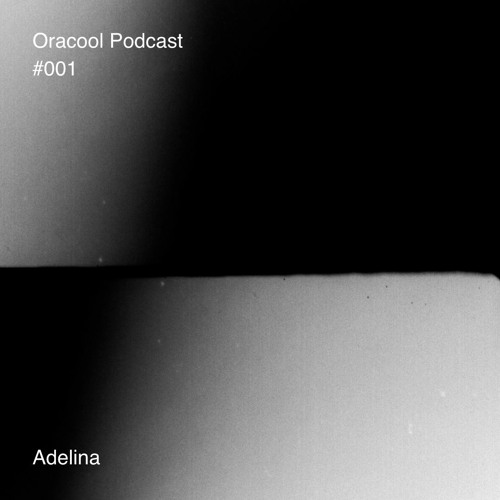 Oracool podcast #001 - Adelina
