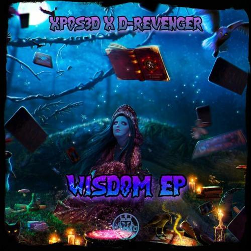 XPOS3D & D - REVENGER - Wisdom (Wisdom EP)(Free Download)
