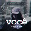Você (ADRESZ Remix)