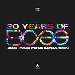 BCee & Degs - Magic Words (Levela Remix) - Spearhead Records