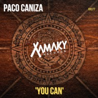 Paco Caniza - You Can (original mix)