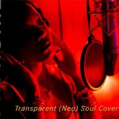 Transparent Soul (Neo Soul)Cover