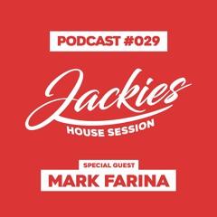 "Jackies Music House Session #029 - ""Mark Farina"""