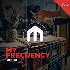 Rel3r - My Frequency # 010 [Classic]