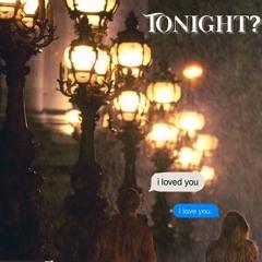 Tonight?