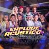 Download Explode Acústico 01 - MC Kaio, MC DB, MC Braz, MC Zaquin, MC Luan da BS, Enidê, Jade, MC Vitin do LJ Mp3