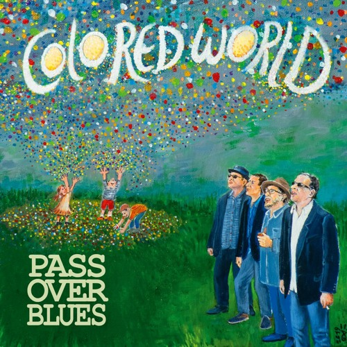 Song des Monats JANUAR: Pass Over Blues - Colored World