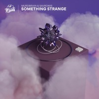 Murdbrain & Savrokks - Something Strange