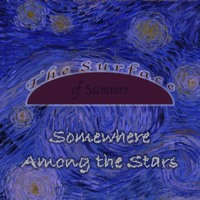[The Surface of Summer] Somewhere Among the Stars