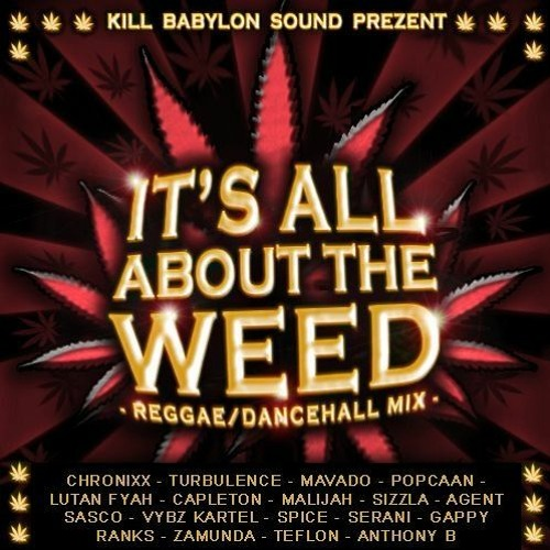 mixtape It's all about the Weed #2