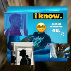 IKNOW!! with RelTheKidd
