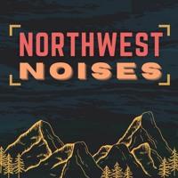 Northwest Noises - Episode 13 (4/11/21)