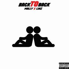 Mally X Linz - BackToBack (prod. byscorez x kookup)