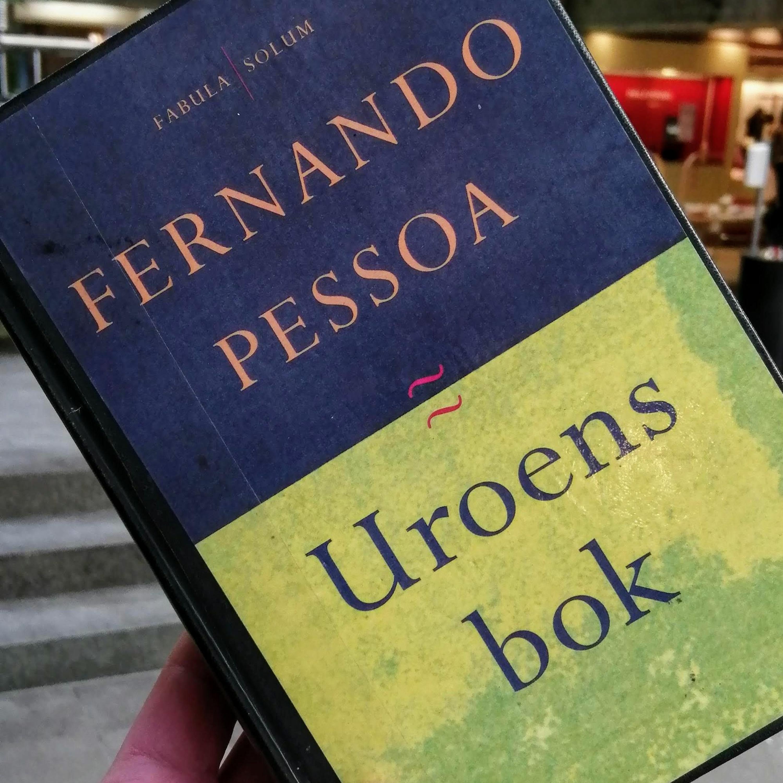 #242: Vi har lest Uroens bok av Fernando Pessoa