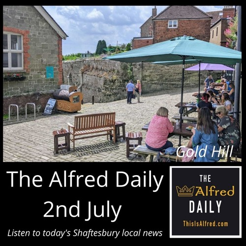 The Alfred Daily - 2nd July 2021