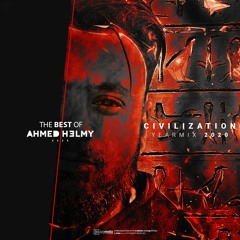 The Best Of Ahmed Helmy - Civilization YearMix 2020