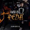 Download Soy El Peña - Junior H Mp3