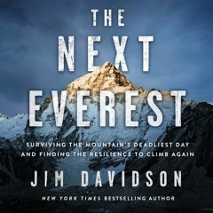 THE NEXT EVEREST by Jim Davidson, Audiobook Excerpt