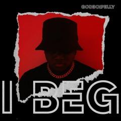 I Beg