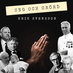 Erik Svensson - Ung Och Orörd