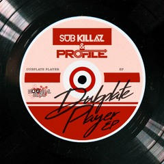 PROFILE & SUBKILLAZ - REBEL BOY VIP