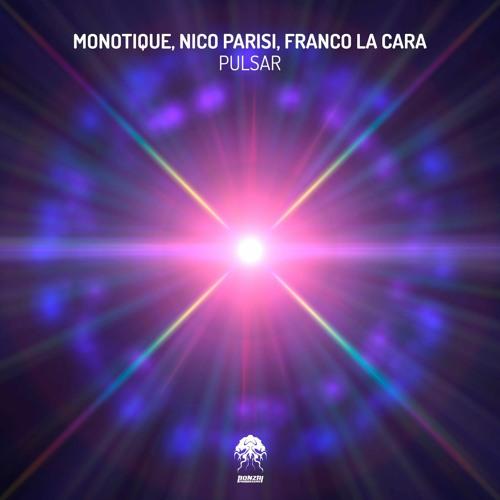 Monotique & Nico Parisi & Franco La Cara - Pulsar  (Original)