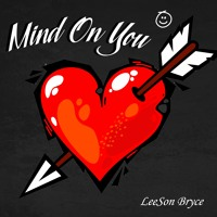 Mind On You *Prod. by Miler*