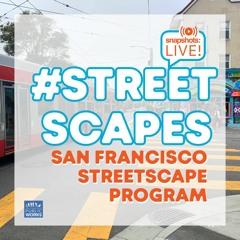 #Snapshots LIVE! - Streetscapes - 09.16.21