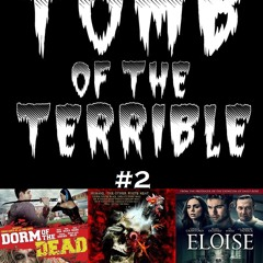 Movies+Beer Podcast: TOMB OF THE TERRIBLE #2
