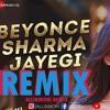 Beyonce Sharma Jayegi - (Allinmohi Remix)Khaali Peeli | Ishaan, Ananya